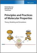 Principles and Practices of Molecular Properties : Theory, Modeling and Simulations